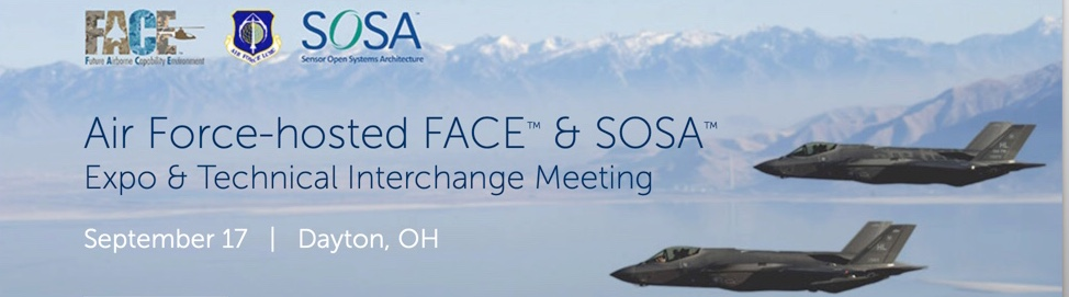 Highlights of The Open Group FACE™ and SOSA™ Expo and Technical Interchange Meeting